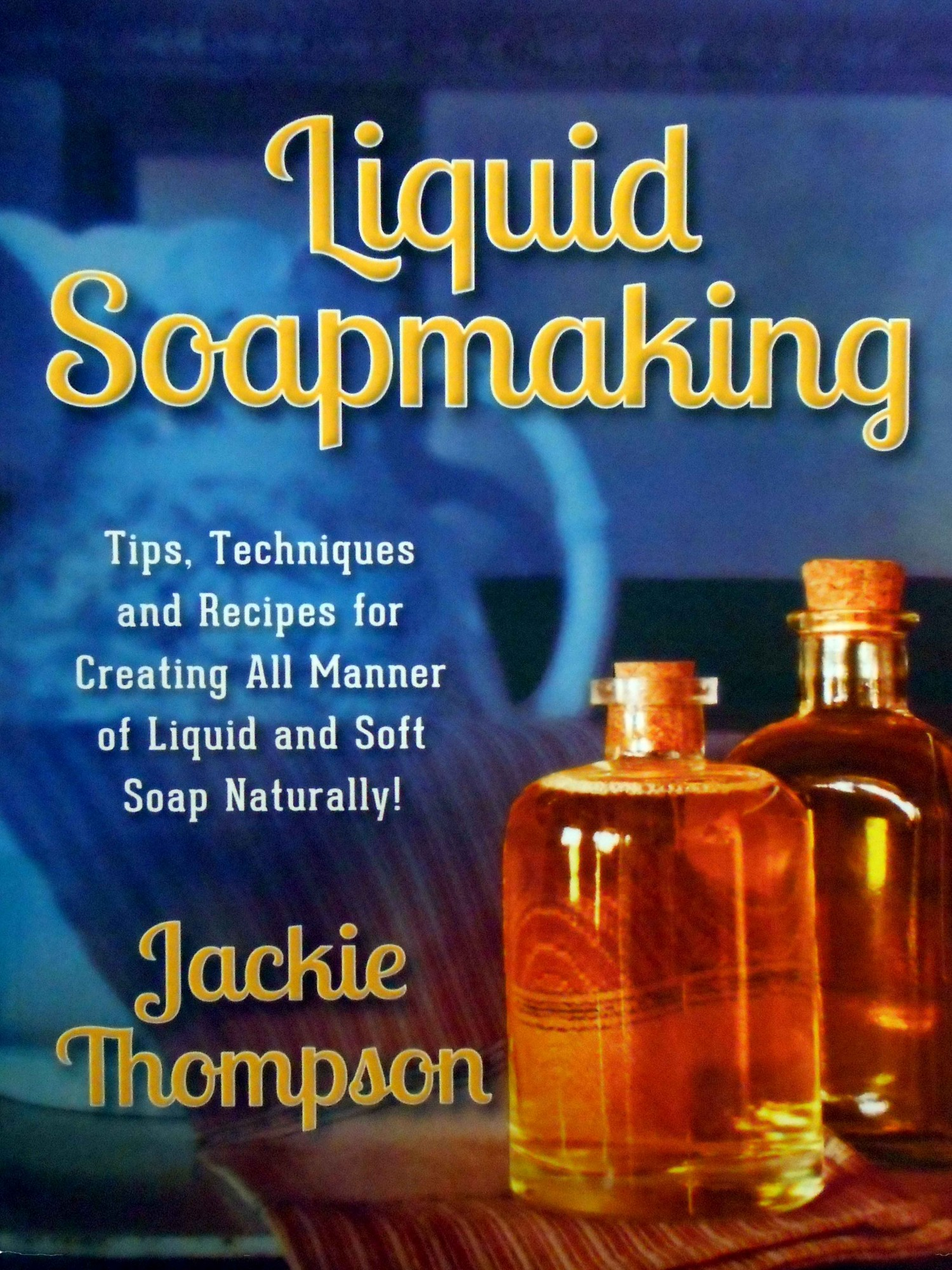 Liquid Soapmaking